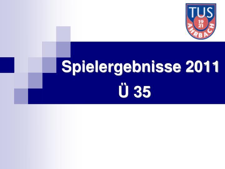 Spielergebnisse 2011