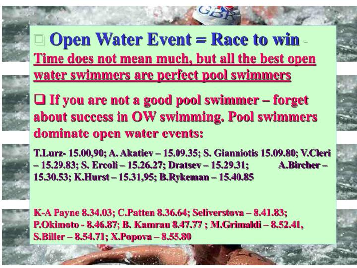 Open Water Event = Race to win