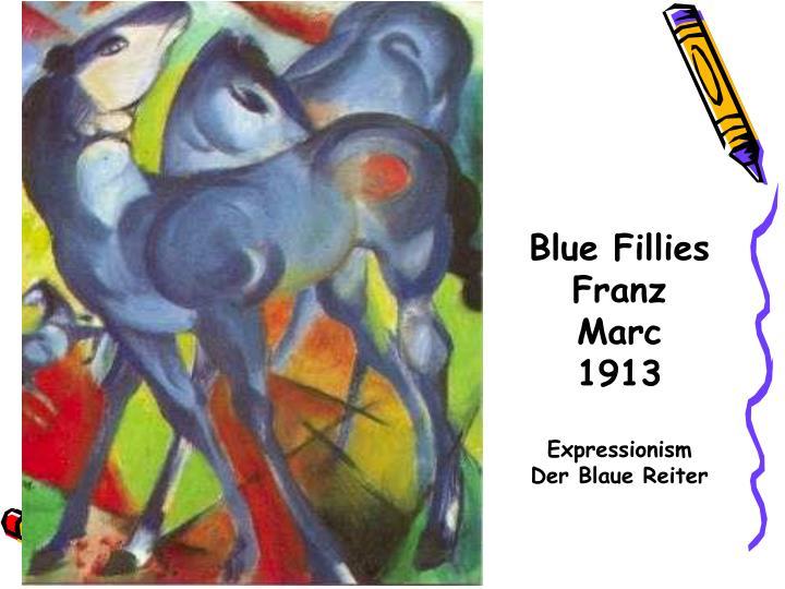 Blue Fillies