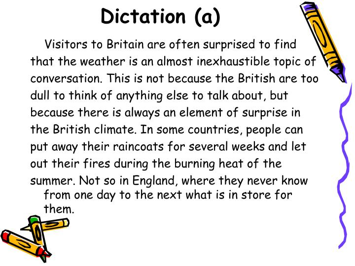 Dictation (a)