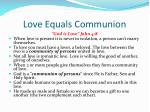 love equals communion