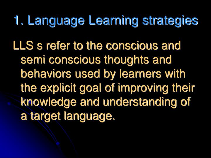 1. Language Learning strategies