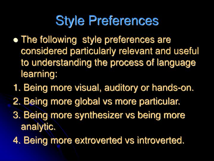 Style Preferences