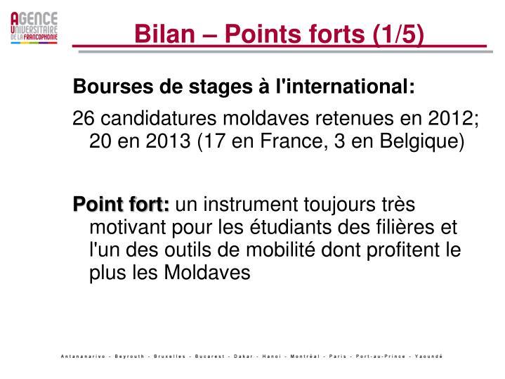 Bilan – Points forts (1/5)