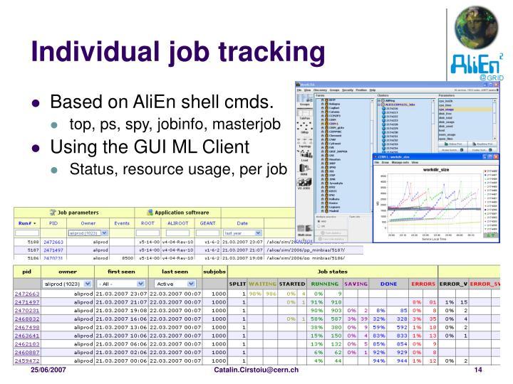 Individual job tracking