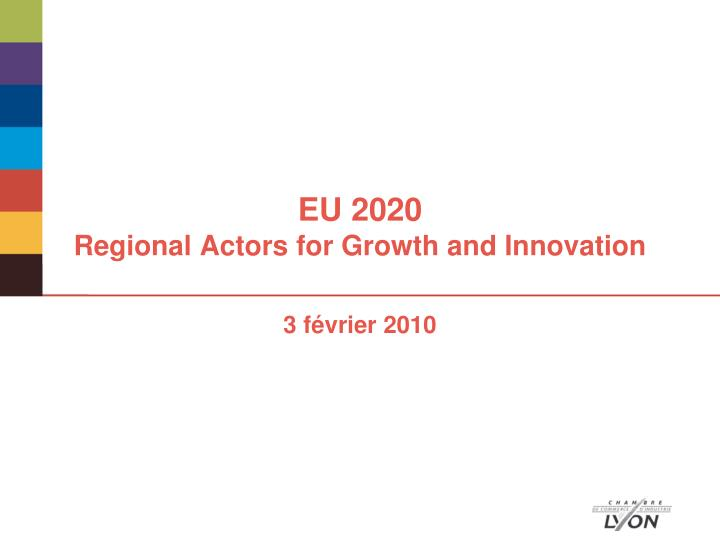 Eu 2020 regional actors for growth and innovation