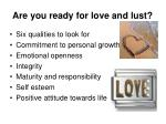 are you ready for love and lust