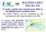 building a med and bs sdi