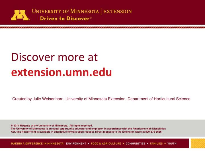 Created by Julie Weisenhorn, University of Minnesota Extension, Department of Horticultural Science