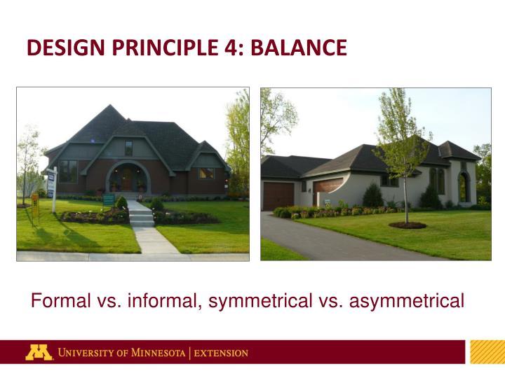 DESIGN PRINCIPLE 4: BALANCE