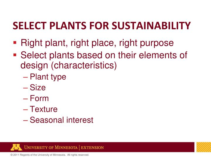 Select plants for sustainability