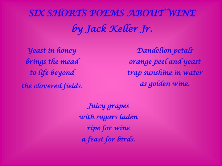 SIX SHORTS POEMS ABOUT WINE