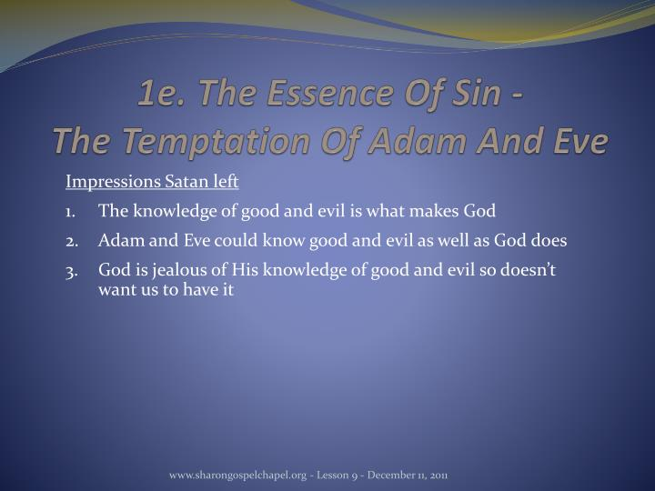 1e. The Essence Of Sin -
