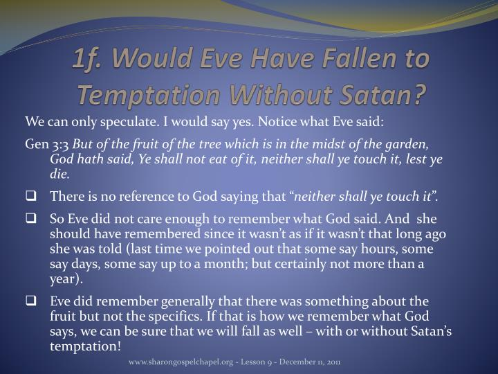 1f. Would Eve Have Fallen to Temptation Without Satan?