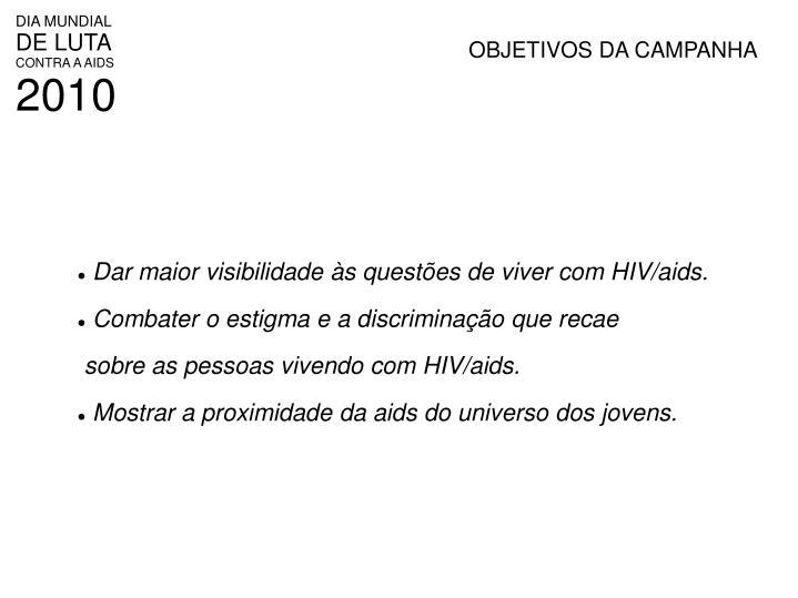 OBJETIVOS DA CAMPANHA