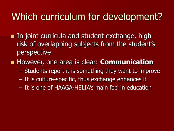 Which curriculum for development?
