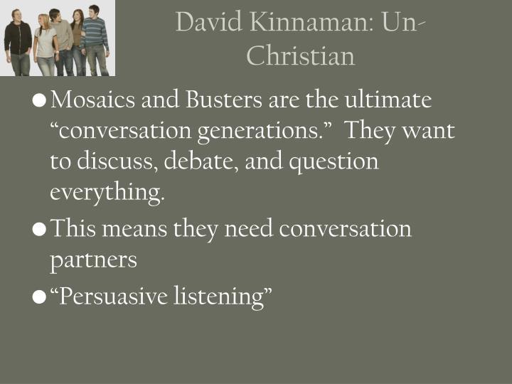 David Kinnaman: Un-Christian