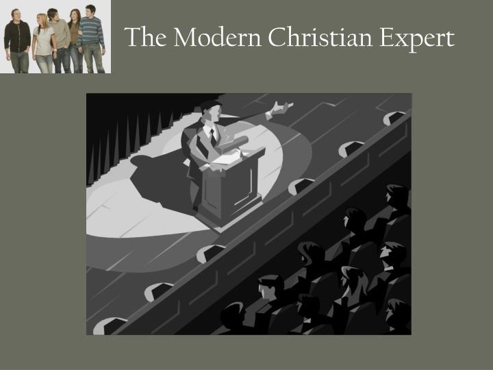 The Modern Christian Expert
