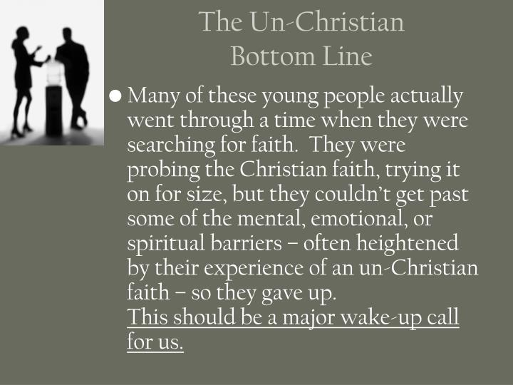 The Un-Christian