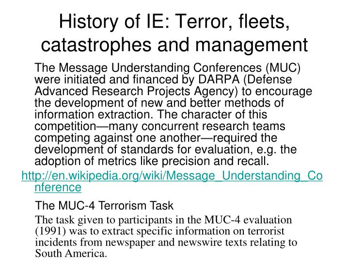 History of IE: Terror, fleets, catastrophes and management
