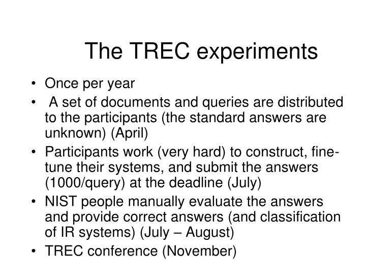 The TREC experiments