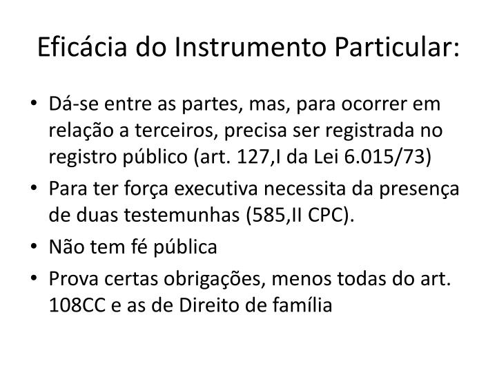 Eficácia do Instrumento Particular: