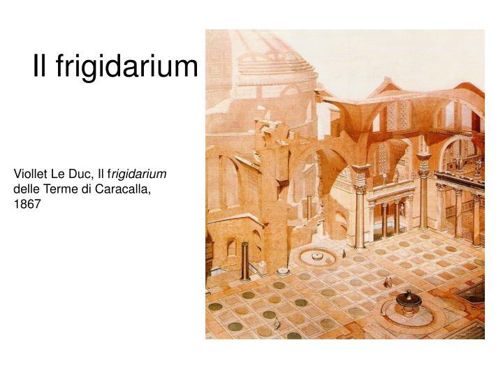 Il frigidarium