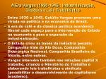 a era vargas 1930 1945 industrializa o ditadura e leis trabalhistas