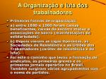 a organiza o e luta dos trabalhadores