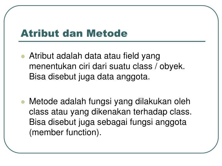 Atribut dan Metode