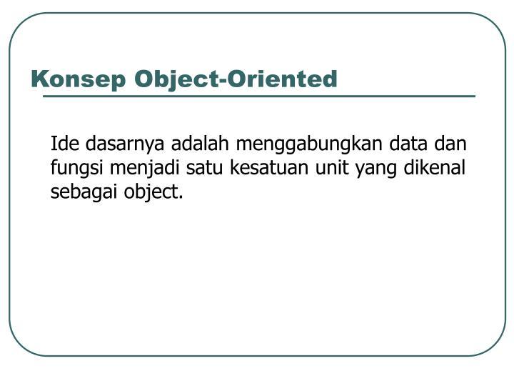 Konsep object oriented