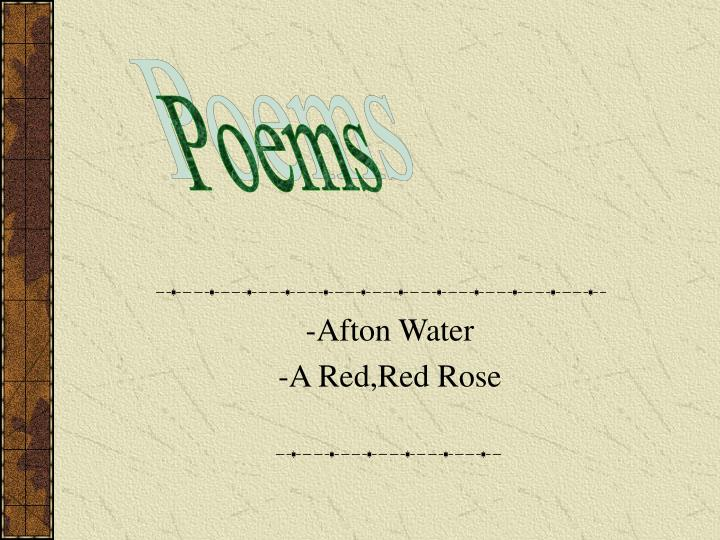 Afton water a red red rose