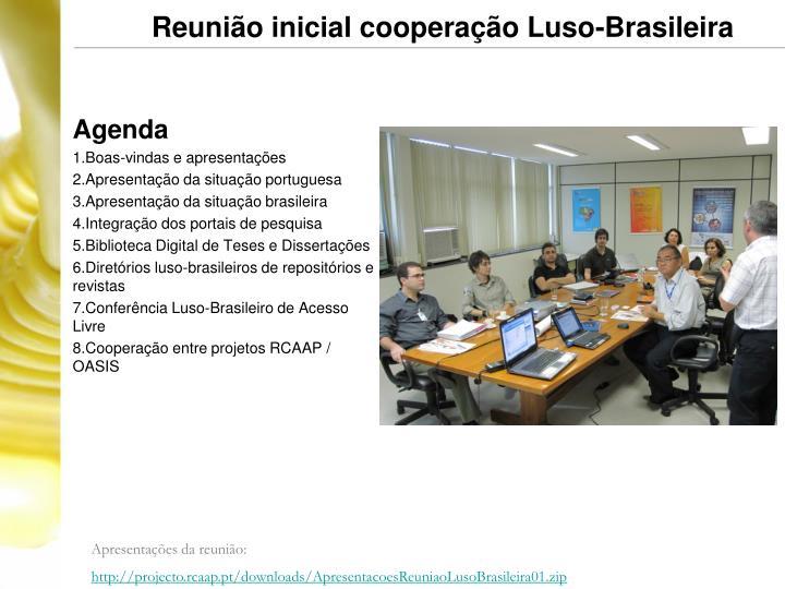 Reunião inicial cooperação Luso-Brasileira