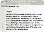 perkembangan kurikulum di indonesia3