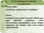 perkembangan kurikulum di indonesia8