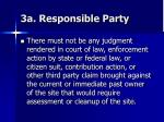 3a responsible party