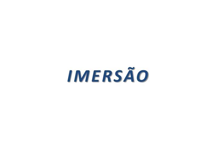 IMERSÃO