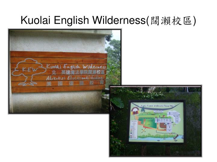 Kuolai English Wilderness(