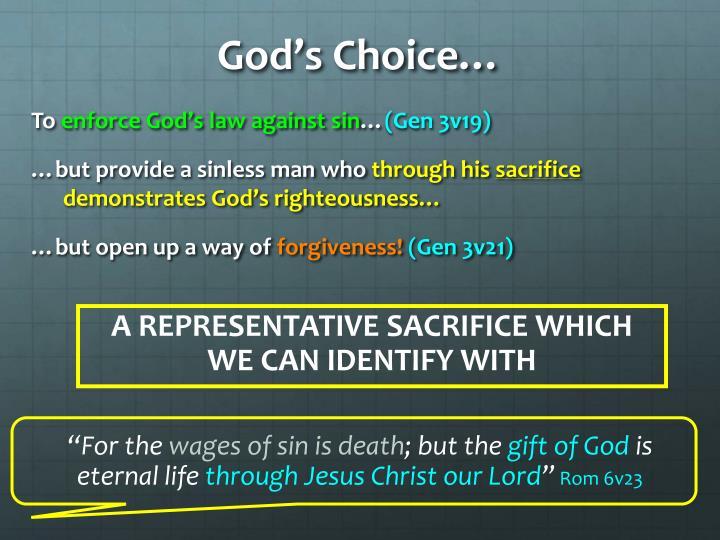 God's Choice…