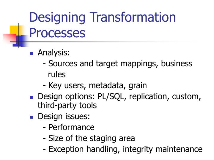 Designing Transformation Processes