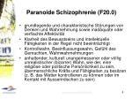 paranoide schizophrenie f20 0