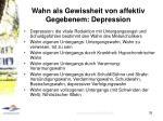 wahn als gewissheit von affektiv gegebenem depression
