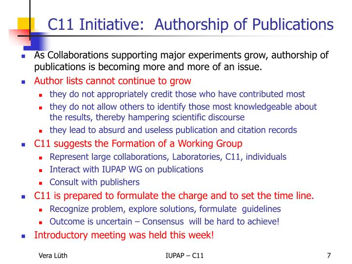 As Collaborations supporting major experiments grow, authorship of publications is becoming more and more of an issue.
