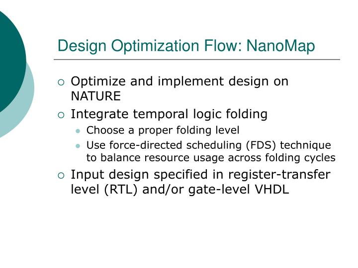 Design Optimization Flow: NanoMap