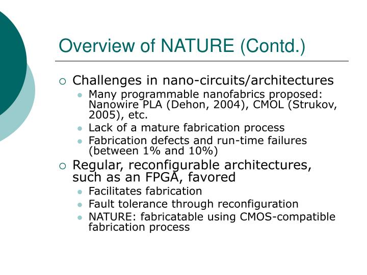 Overview of NATURE (Contd.)