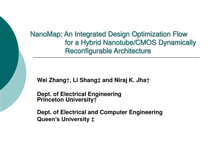 NanoMap: An Integrated Design Optimization Flow