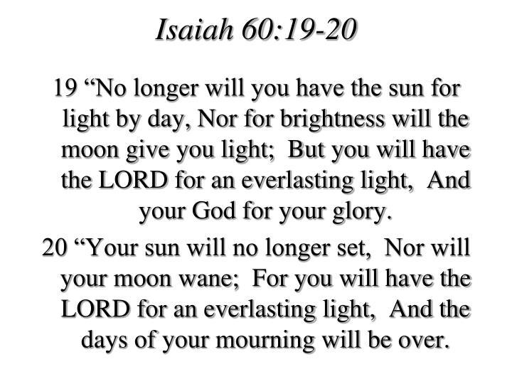 Isaiah 60:19-20