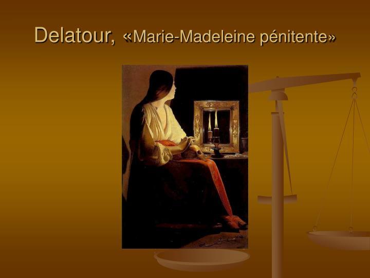 Delatour, «