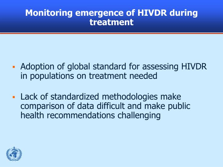 Monitoring emergence of HIVDR during treatment