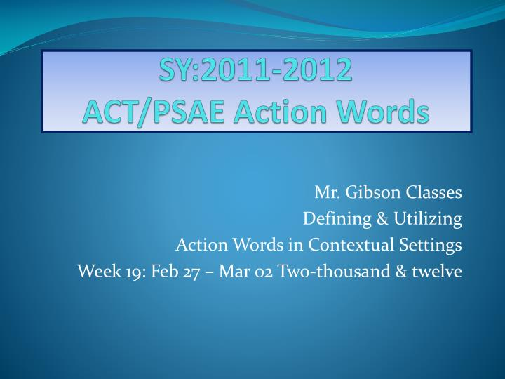 Sy 2011 2012 act psae action words